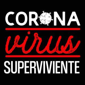 Camiseta superviviente del Coronavirus
